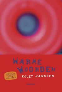 Warme woorden - Kolet Janssen