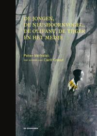 De jongen, de neushoornvogel, de olifant, de tijger en het meisje - Peter Verhelst