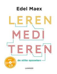Leren mediteren - Edel Maex