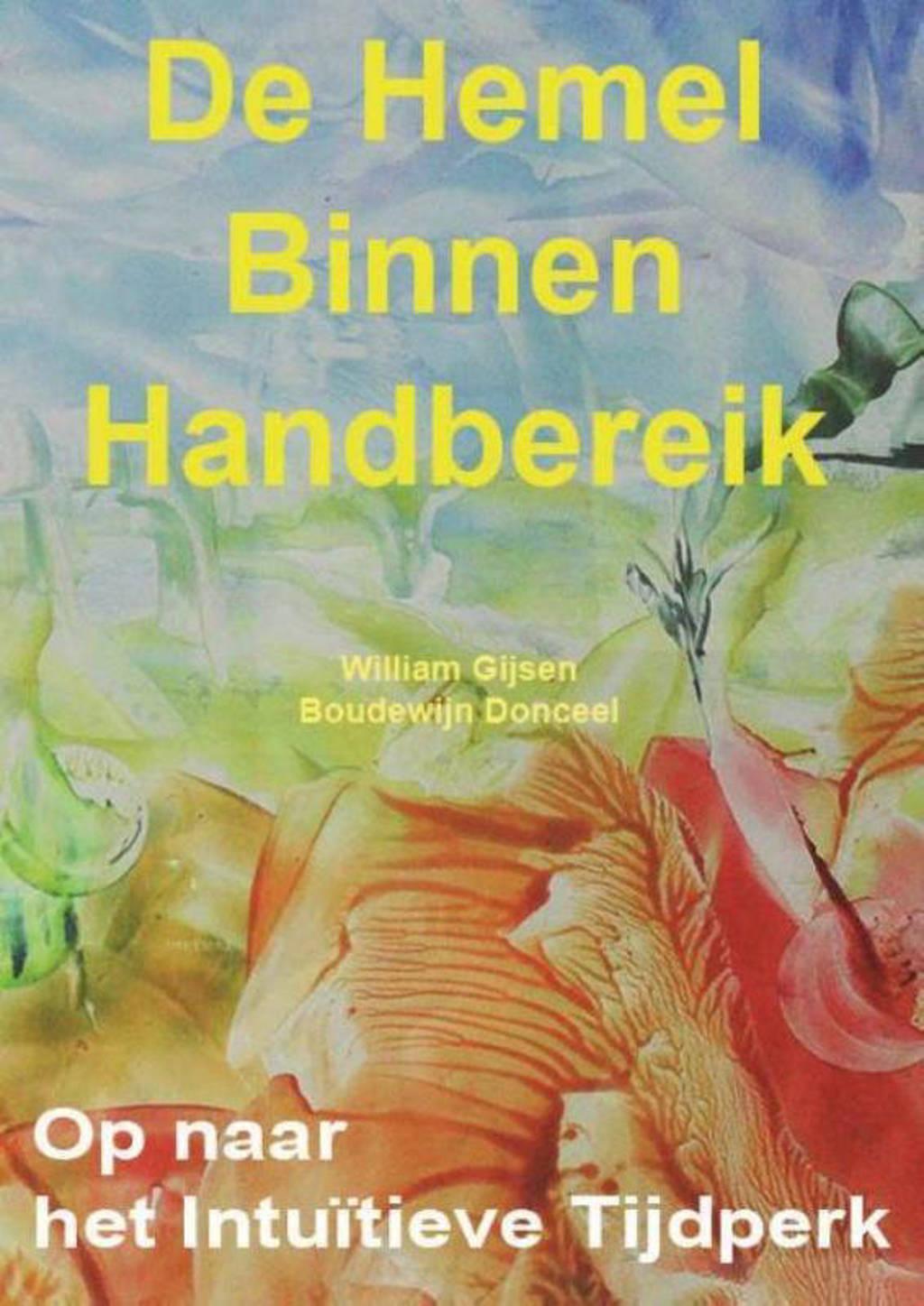 De Hemel binnen handbereik - William Gijsen en Boudewijn Donceel