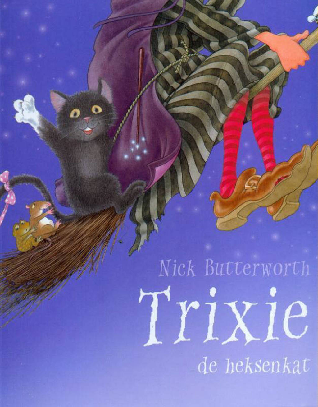 Trixie de heksenkat - Nick Butterworth