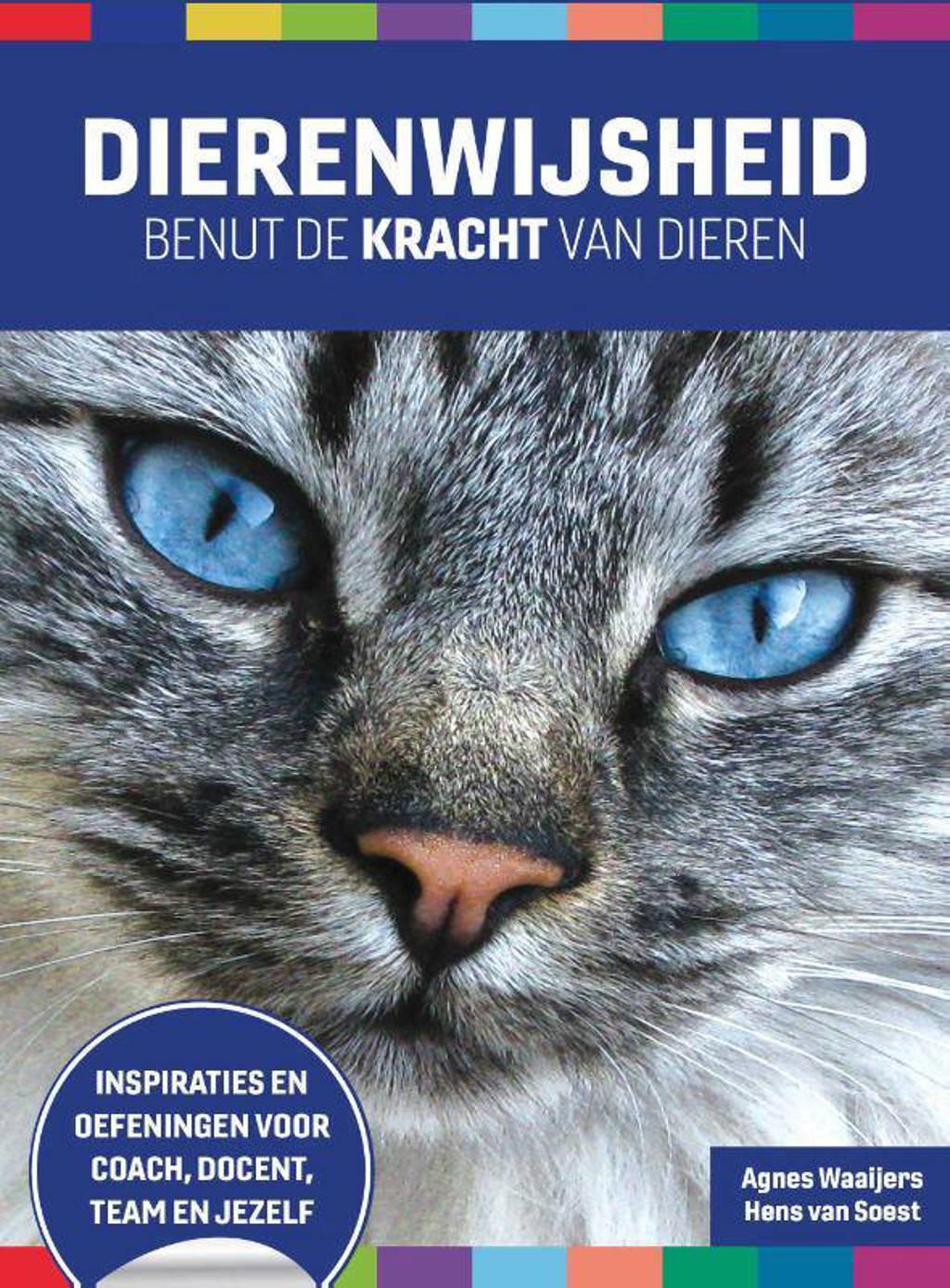 Dierenwijsheid - Agnes Waaijers en Hens Van Soest