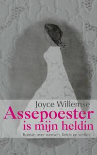Assepoester is mijn heldin - Joyce Willemse