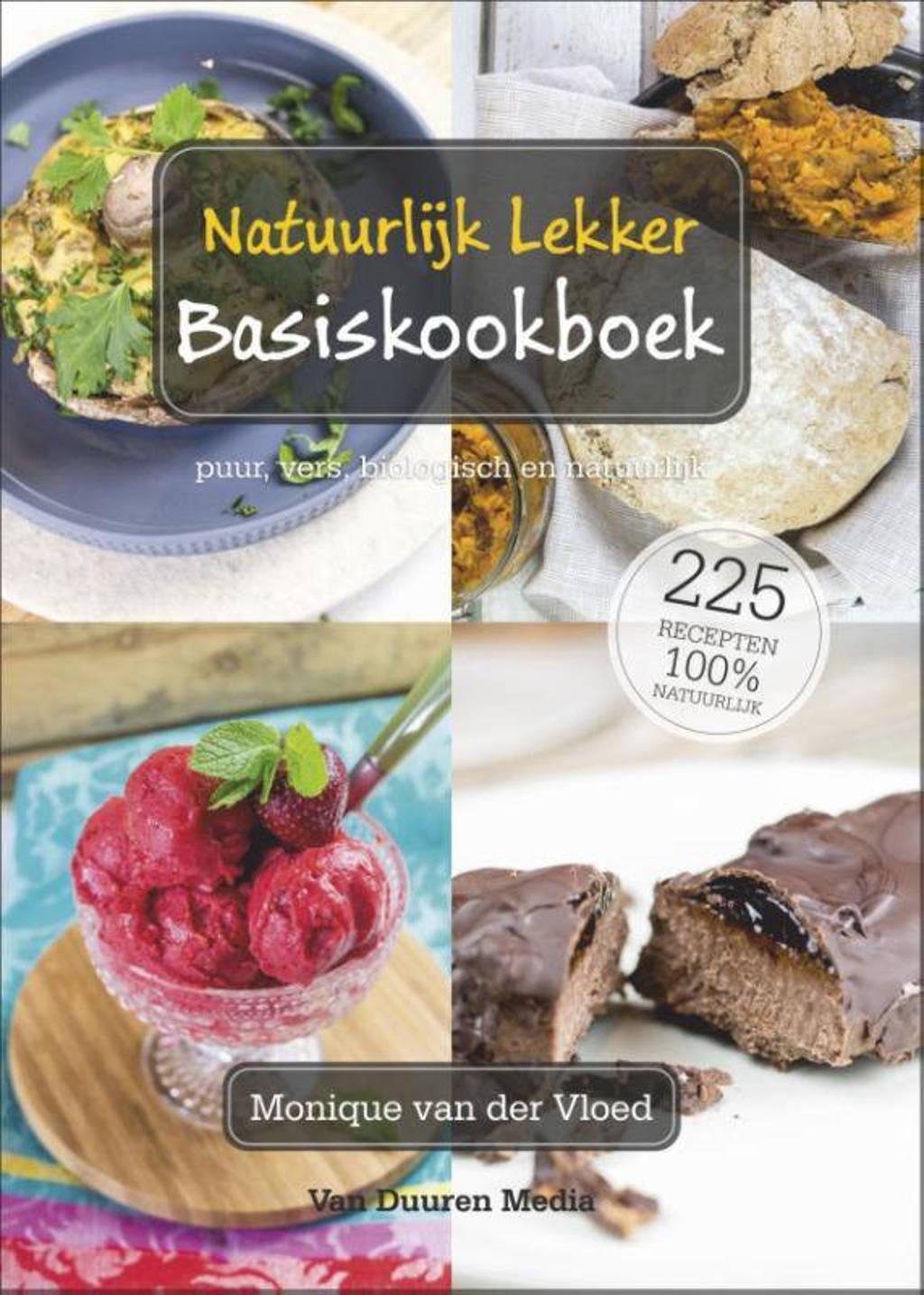 Natuurlijk lekker basiskookboek - Monique van der Vloed