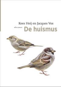 De vogelserie: De huismus - C.J. Heij en Jacques Vos
