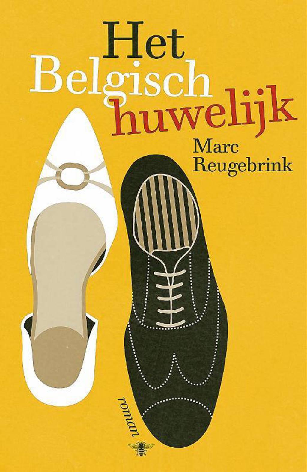 Het Belgisch huwelijk - Marc Reugebrink
