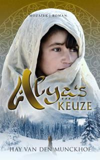 Alya's keuze - Hay van den Munckhof