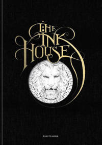 The Ink House - Dobner, Rory