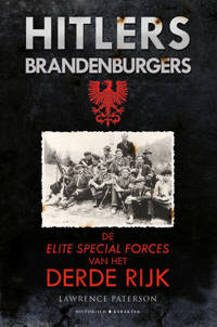 Hitlers Brandenburgers - Lawrence Paterson