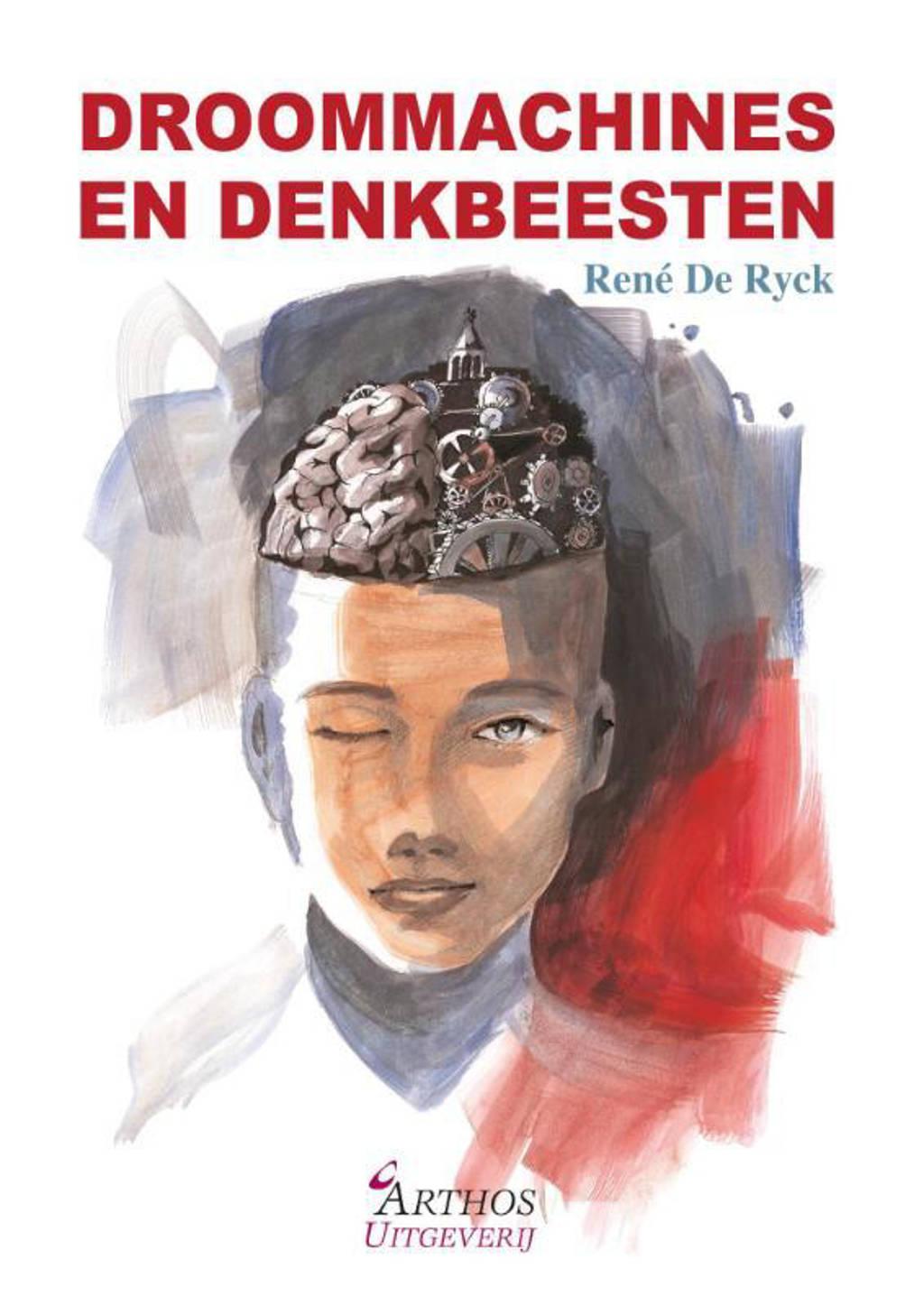 Droommachines en denkbeesten - Rene De Ryck