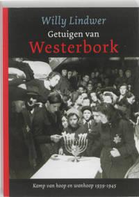 Getuigen van Westerbork - Willy Lindwer