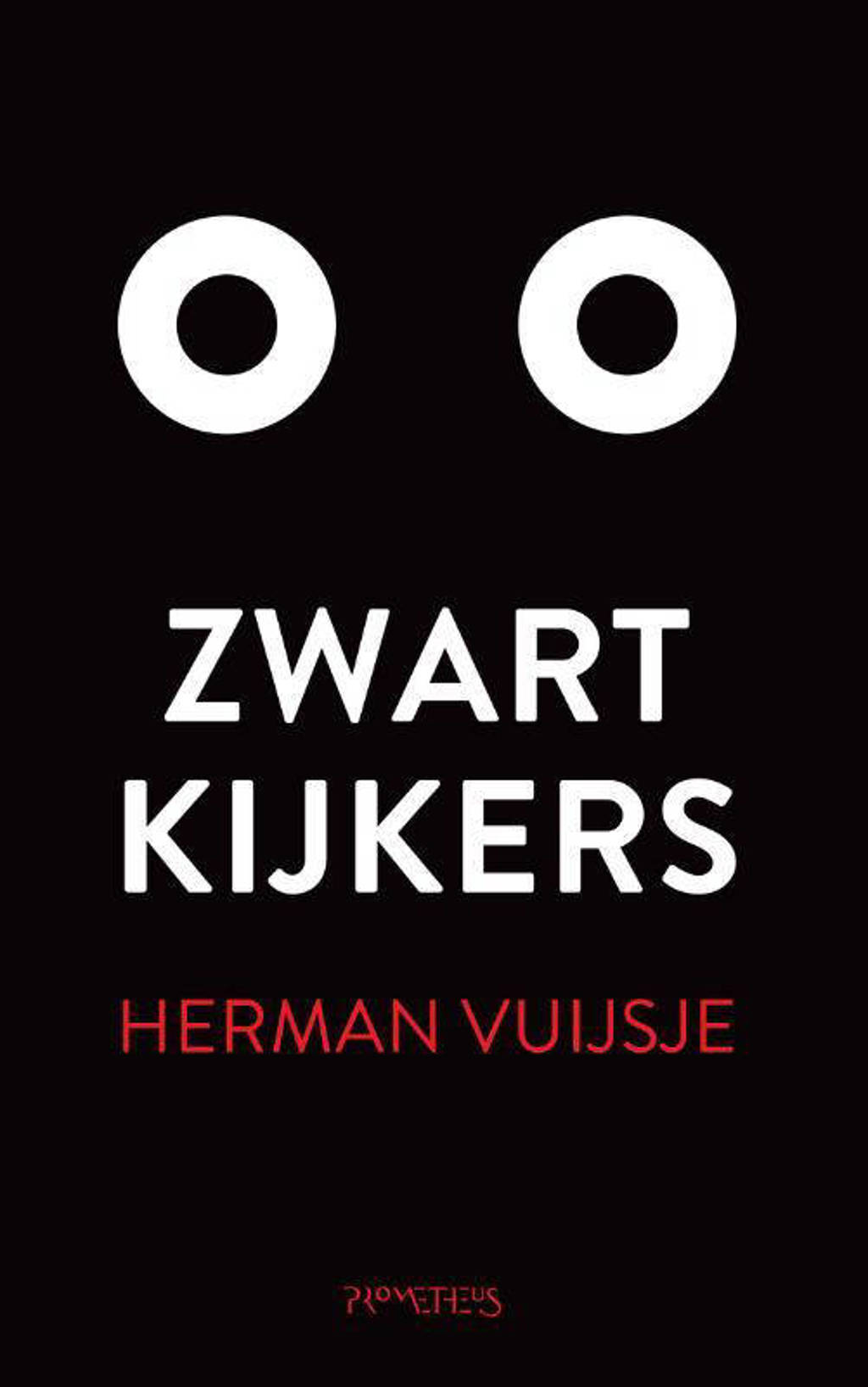 Zwartkijkers - Herman Vuijsje