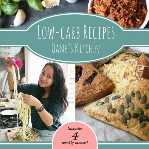 Oanh's Kitchen: Low-carb Recipes Oanh's kitchen -