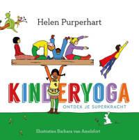 Kinderyoga: Kinderyoga - Helen Purperhart