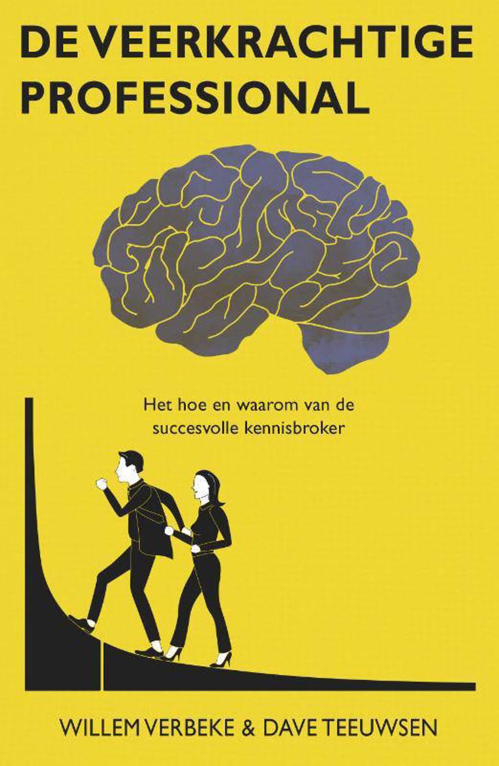 De veerkrachtige professional - Willem Verbeke en Dave Teeuwsen