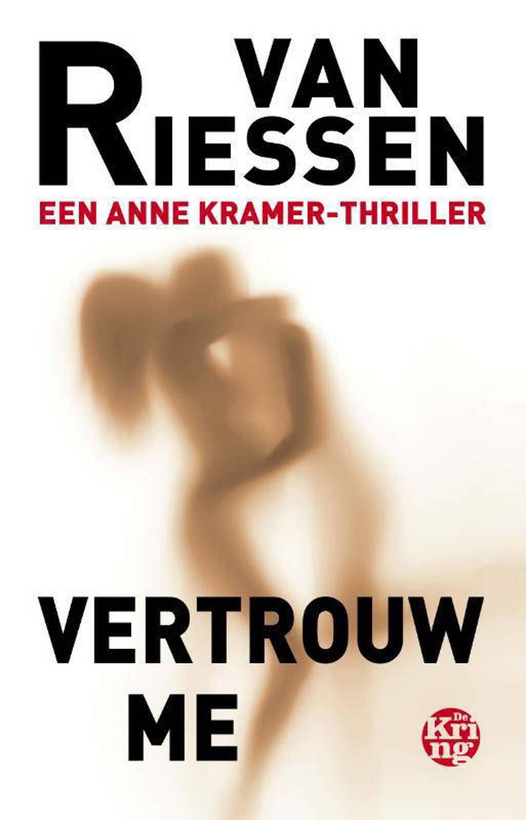 Vertrouw me - van Riessen