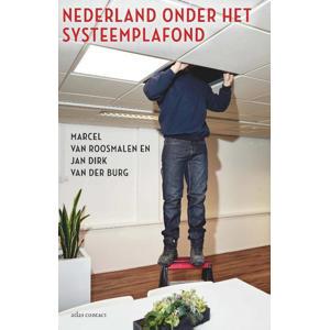 Nederland onder het systeemplafond - Marcel van Roosmalen en Jan Dirk van der Burg