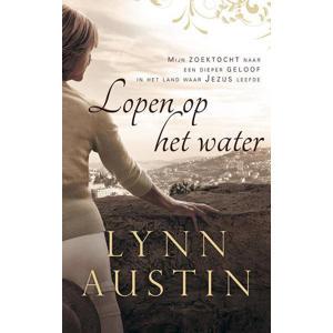 Lopen op het water - Lynn Austin