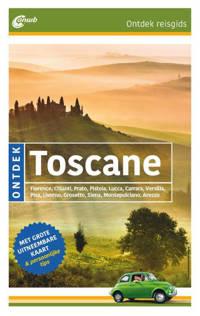 Ontdek reisgids: Ontdek Toscane - Nana Claudia Nenzel