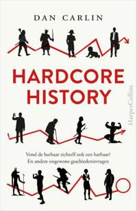 Hardcore History - Dan Carlin