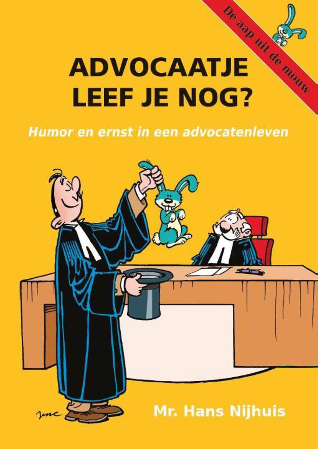 Advocaatje leef je nog? - Hans Nijhuis