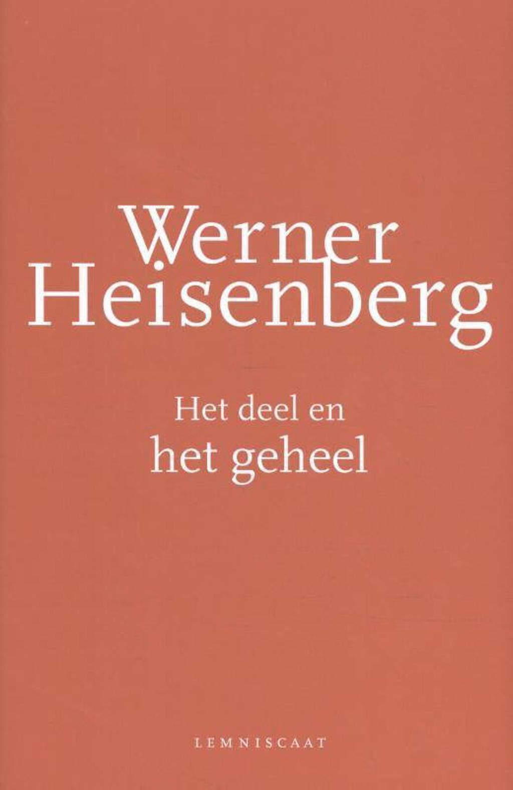 Het deel en het geheel - Werner Heisenberg