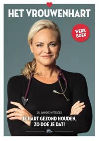 Het vrouwenhart werkboek - Janneke Wittekoek