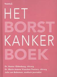 Het borstkankerboek - Hester Oldenburg, Marie-Jeanne Vrancken Peeters en Julia van Bohemen