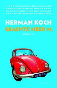 Geachte heer M. - Herman Koch