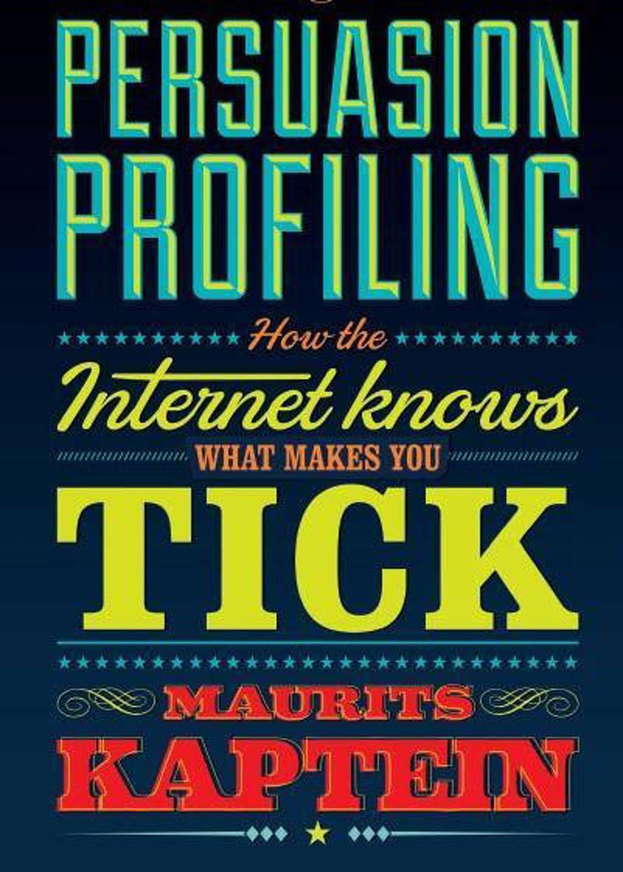 Persuasion profiling - Maurits Kaptein