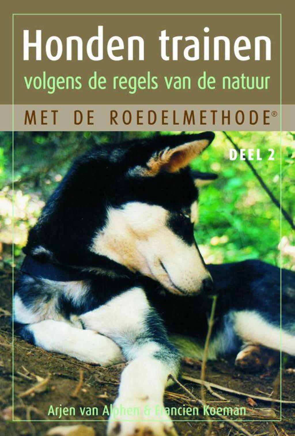 Honden trainen volgens de regels van de natuur met de roedelmethode deel 2 - Arjen van Alphen en Francien Koeman