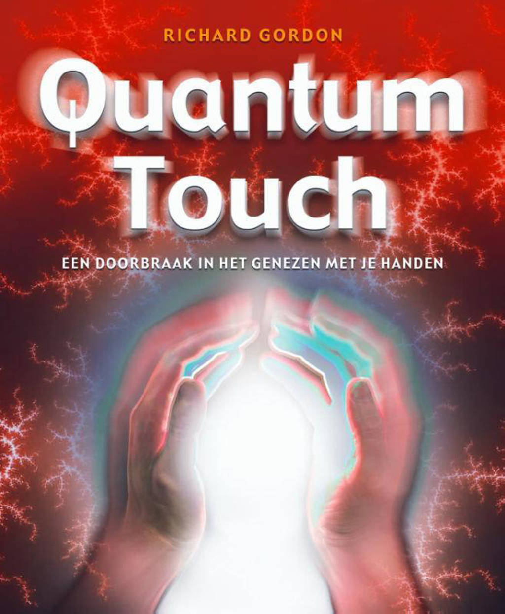 Quantum-Touch - Richard Gordon