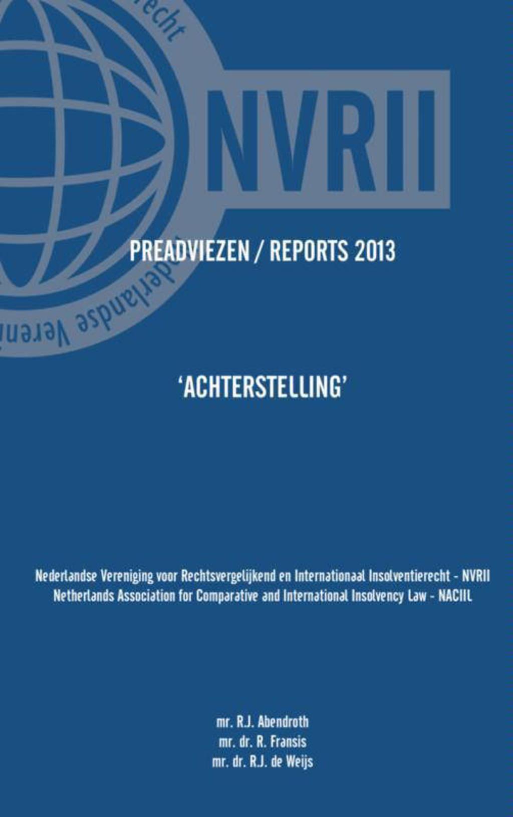 Preadviezen Reports 2013 NVRII - NACIIL