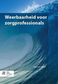 Weerbaarheid voor zorgprofessionals - Ingrid van Wezel