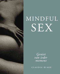 Mindful sex - Claudia Blake
