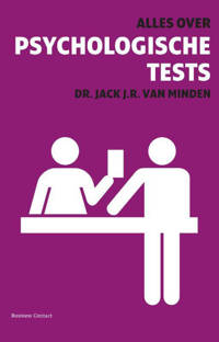 Alles over psychologische tests - J. van Minden