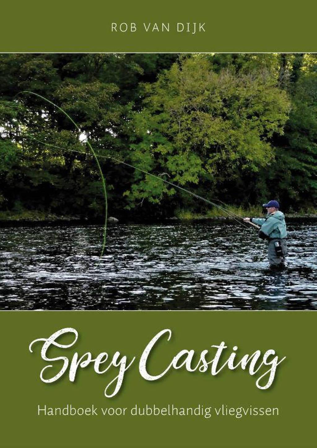 Spey Casting - Rob van Dijk