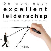 De weg naar excellent leiderschap - Anja Hilgers en Charlotte Staats