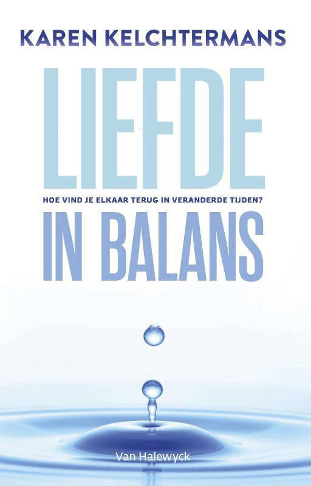 Liefde in balans - Karen Kelchtermans