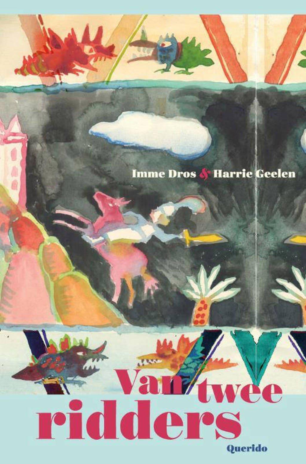 Van twee ridders - Imme Dros en Harry Geelen