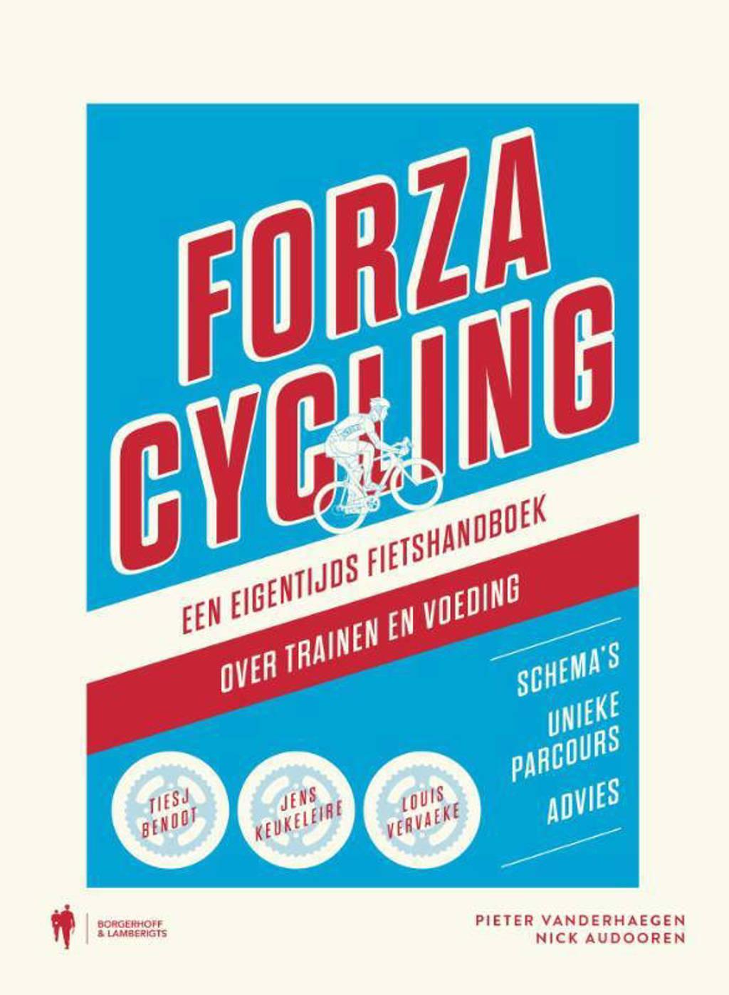 Forza cycling - Pieter Vanderhaegen en Nick Audooren