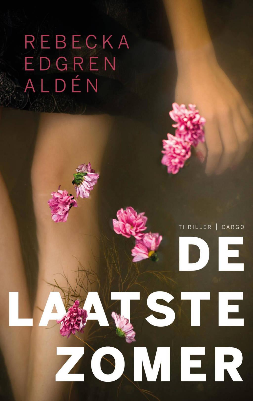 De laatste zomer - Rebecka Edgren Aldén