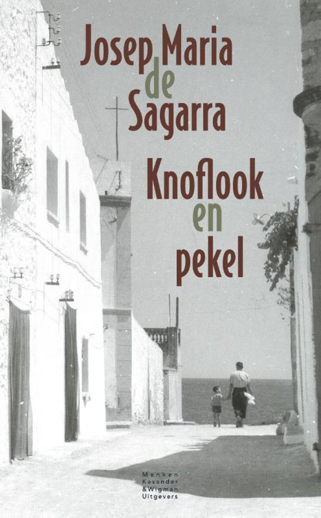 Knoflook en pekel - Josep Maria de Sagarra