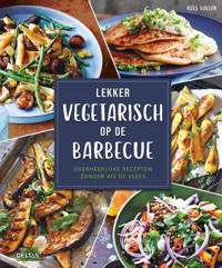 Lekker vegetarisch op de barbecue - Ross Dobson