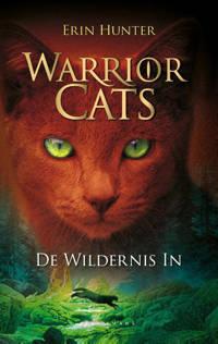 Warrior Cats: De wildernis in - Erin Hunter