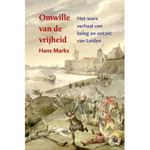 Omwille van de vrijheid - Hans Marks