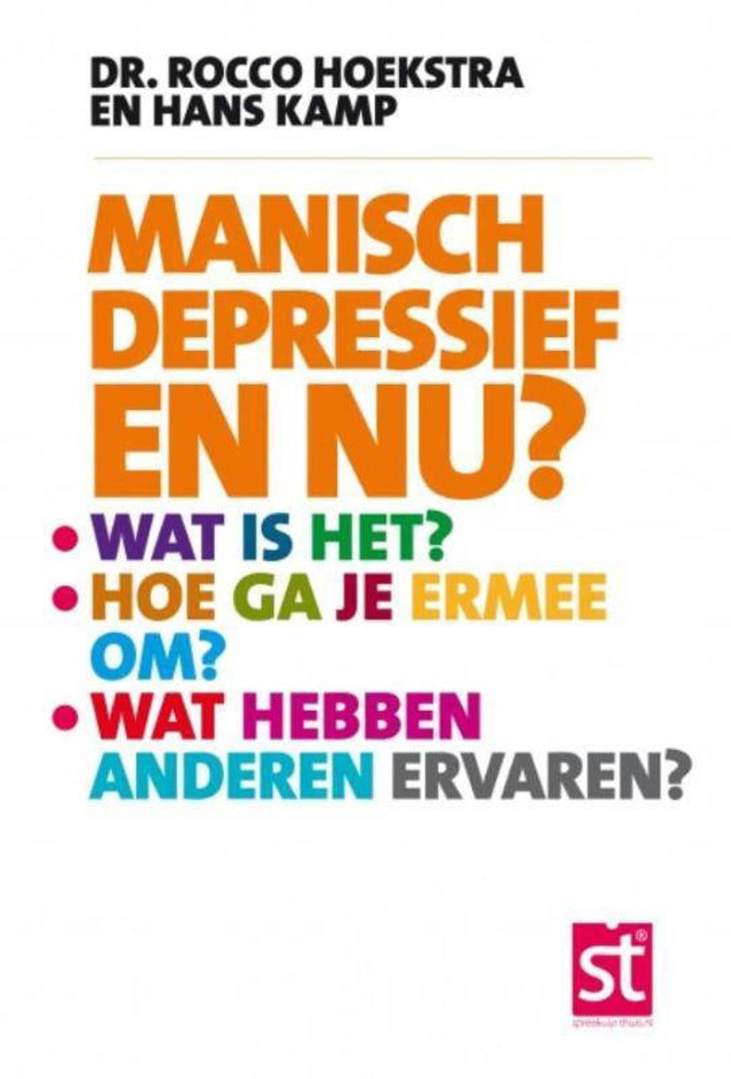 Spreekuur Thuis: Manisch depressief en nu? - Rocco Hoekstra en Hans Kamp