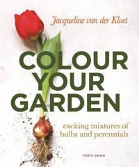 Color your garden - Jacqueline van der Kloet
