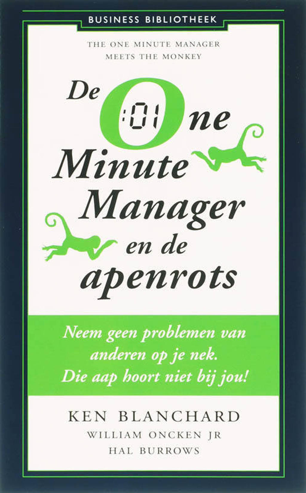 One Minute Manager en de apenrots - Ken Blanchard, William Oncken Jr en Hal Burrows