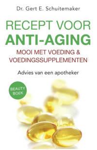 Ortho Dossier: Recept voor anti-aging - Gert E. Schuitemaker